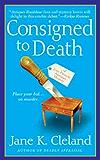 Consigned to Death (Josie Prescott Antiques Mysteries Book 1)