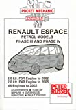 Pocket Mechanic for Renault Espace, Grand Espace, Petrol Models 2.0 Litre 1997 to 2005, 2.9 and 3.0 Litre V6, Z7X/L7X: 1997 to 2002 (Pocket Mechanic)