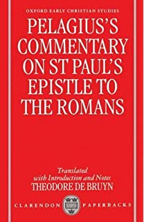 COMMENTARIES ON THE EPISTLE OF PAUL THE APOSTLE TO THE ROMANS.