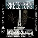 Skeletons Audiobook by Al Sarrantonio Narrated by Peter Jude Ricciardi