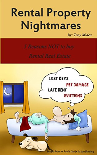 rental-property-nightmares-5-reasons-not-to-buy-rental-real-estate
