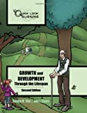 Growth and Development Through the Lifespan, Kathleen M. Thies and John F. Travers, 0763756490