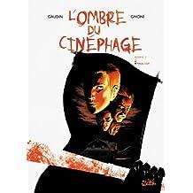 L'ombre du cinéphage T03 : Final Cut (French Edition)