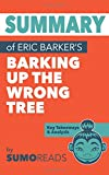 Summary of Eric Barker's Barking Up the Wrong Tree: Key Takeaways & Analysis