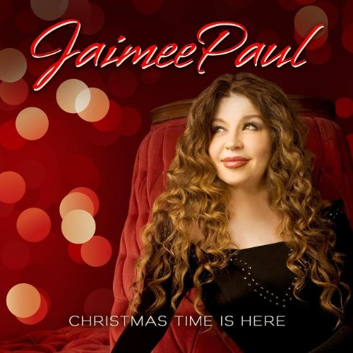 Christmas Time Is Here von Jaimee Paul