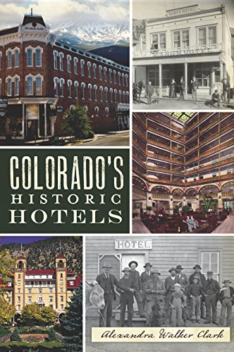 Alexandra Hotel (Colorado's Historic Hotels (Landmarks))