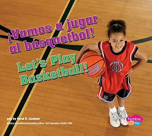 ¡Vamos a jugar al básquetbol!/Let's Play Basketball! (Deportes y actividades/Sports and Activities) (Spanish Edition)