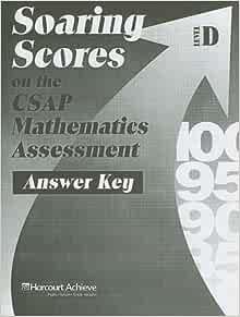 Soaring Scores on the CSAP Mathematics Assessment, Answer ...