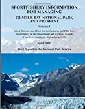 Sportfishery Information for Managing Glacier Bay National Park and Preserve, Jason R. Gasper and Vince F. Gallucci, 1493697684