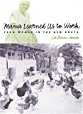 Mama Learned Us to Work, Lu Ann Jones, 0807853844