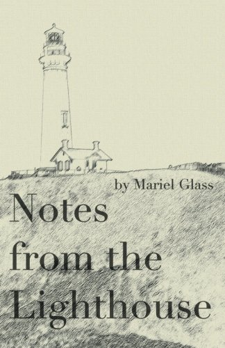 Notes from the Lighthouse: Literary Laundry Chapbook Series (Volume 5) pdf