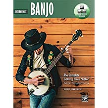 Complete 5-String Banjo Method: Intermediate Banjo, Book and Online Audio and Video