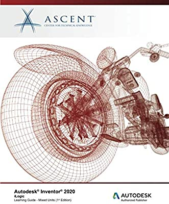 Autodesk Inventor 2020: iLogic Mixed Units : Autodesk Authorized Publisher: Amazon.es: Ascent - Center for Technical Knowledge: Libros en idiomas extranjeros