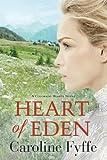 Heart of Eden (Colorado Hearts) by  Caroline Fyffe in stock, buy online here