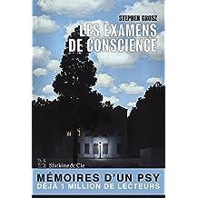 Les examens de conscience: Récits de vies (French Edition)