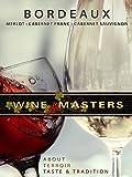 Wine Masters: Bordeaux