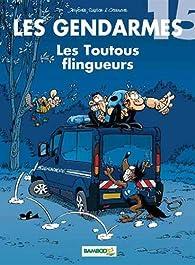 Les Gendarmes, tome 15 : Les toutous flingueurs par Olivier Sulpice