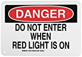 Brady offers a variety of facility admittance signs that restrict access or alert both authorized and unauthorized visitors or employees about potential hazards or cautionary notices. Header: DANGER. Legend: Do Not Enter When Red Light Is On.