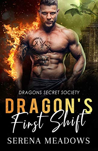 Dragon's First Shift: (Dragons Secret Society) ()