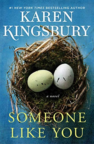 Someone Like You: A Novel (The Baxter Family) by [Kingsbury, Karen]