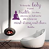 Wall Decals To keep the body in good health is a duty…keep our mind strong and clear. Buddha Quote Meditation Wisdom Inspiration Vinyl Decal Sticker Home Décor Living Room Murals M92