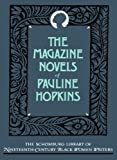 The Magazine Novels of Pauline Hopkins, Pauline E. Hopkins, 0195063252