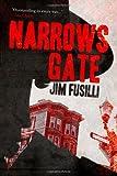 Narrows Gate, Jim Fusilli, 1612181376