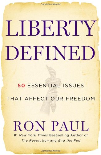 Liberty Defined: The 50 Essential Issues That Affect Our ...