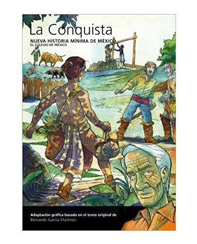 Descargar Libro La Conquista Bernardo García Martínez
