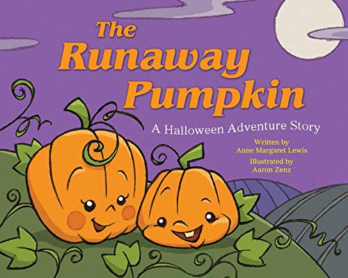 (The Runaway Pumpkin: A Halloween Adventure)