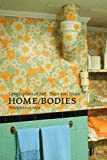 Home/Bodies, Wendy Schissel, 1552381846