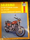Suzuki Gt 750 3 Cylinder Models 1971-1977 (Owners Workshop Manuals Series, No 302)