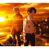 GENESIS(期間生産限定アニメ盤)(DVD付)