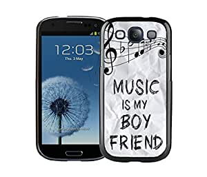 Gaodashang Unique Music Is My Boyfriend Samsung Galaxy S3 i9300 Case Black Cover