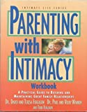 img - for Parenting With Intimacy Workbook (Intimate Life Series) book / textbook / text book