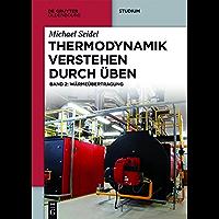 Thermodynamik - Verstehen durch Üben: Band 2: Wärmeübertragung (De Gruyter Studium)
