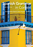 Spanish Grammar in Context (Languages in Context) (Spanish Edition)