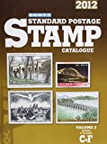Scott 2012 Standard Postage Stamp Catalogue Volume 2: Countries of the World C-F