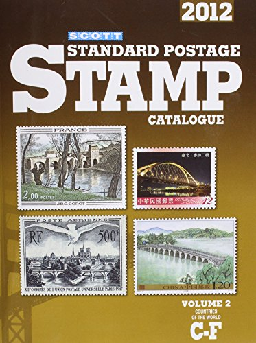 Scott Standard Postage Stamp Catalogue 2012: Countries of the World C-F