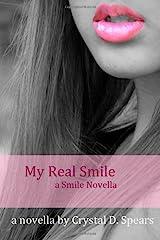 My Real Smile ( a smile novella ) (a smile novella # 1) Paperback