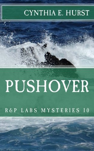 Pushover (R&P Labs Mysteries Book 10)