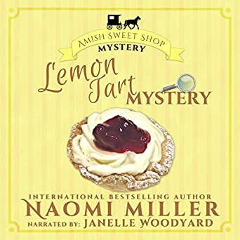 Lemon Tart Mystery: Amish Sweet Shop Mystery Series, Book 3