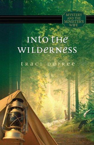 Into the Wilderness (Mystery and the Minister's Wife) (Mystery and the Minister's Wife (Unnumbered))
