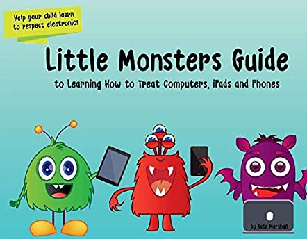 Little Monsters Guide to Learning Computers, iPads and Phones