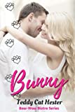 Bunny: A Short-n-Sweet Romantic Comedy (Bow-Wow Bistro Series)