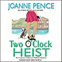 Two O'Clock Heist: A Rebecca Mayfield Mystery Audiobook by Joanne Pence Narrated by Kristi Burns