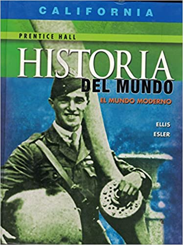 Historia del mundo el mundo moderno (California Edition): Ellis: 9780130381491: Amazon.com: Books
