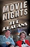 Book cover image for Movie Nights with the Reagans: A Memoir