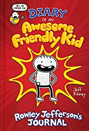 Diary of an Awesome Friendly Kid: Rowley Jefferson's Jou