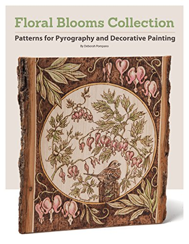 Floral Blooms Collection: Patterns for Pyrography and Decorative Painting (Fox Chapel Publishing) 8 Large Ready-to-Use Patterns in Both Line and Color Tonal from Professional Artist Deborah Pompano